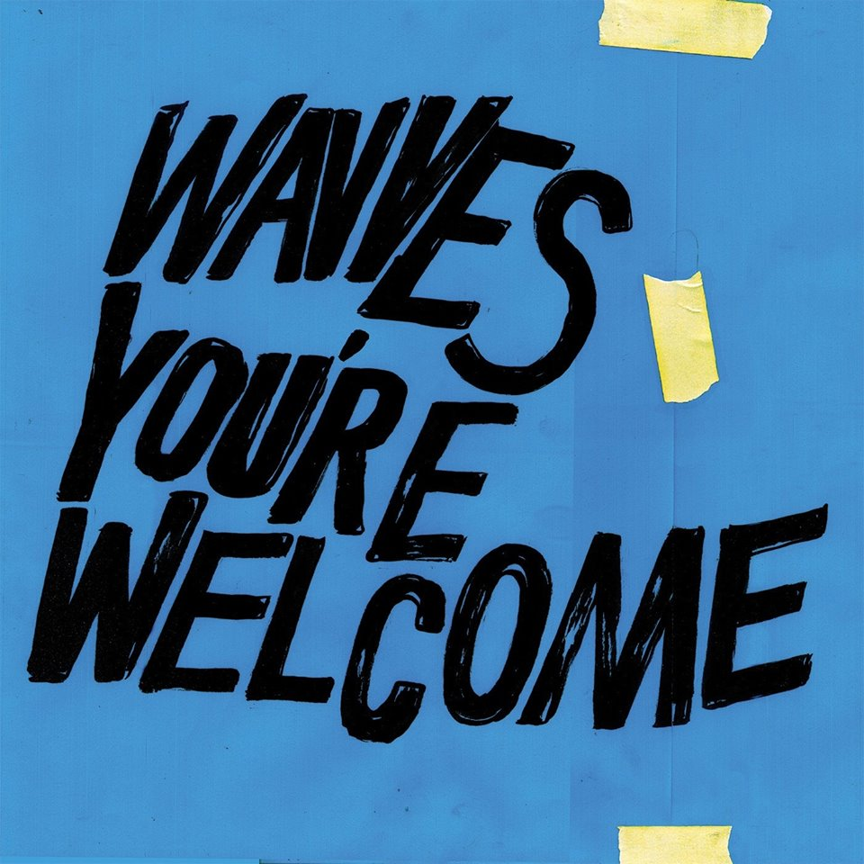 wavves youre welcome